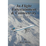 """""""Inflight Entertainment and Connectivity"""" – by Rory Briski"""